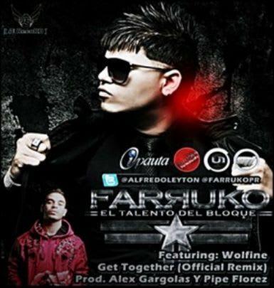 Farruko Ft. Wolfine - Get Together (Official Remix) | General