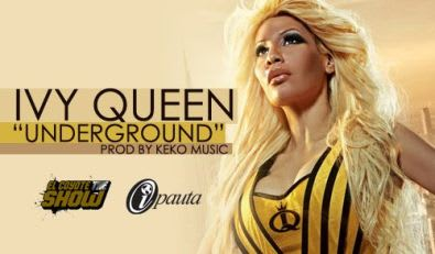 Ivy Queen - Underground (Prod. by Keko Music) | General