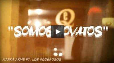 Marka Akme ft Los Poderosos - Somos Novatos (Video + MP3) | Marka Akme