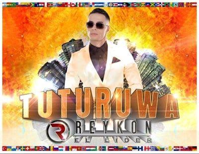 Reykon 'El Lider' - Tuturuwa