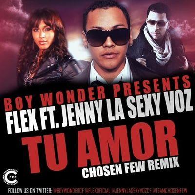 Flex Ft Jenny La Sexy Voz - Tu Amor (Official Remix)