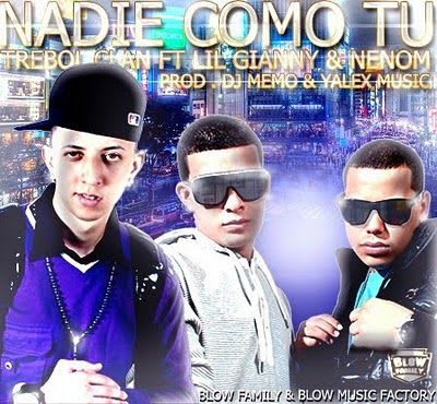 Trebol Clan Ft. Lil Gianny y Nenom - Nadie Como Tu | General