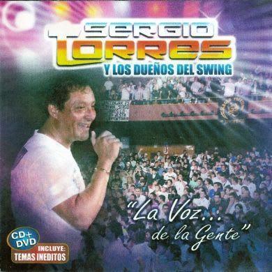 Sergio Torres - La Voz De La Gente (2010) @ 320   Cumbia