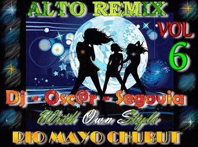 Dj Oscar Segovia - Alto Remix Vol 6 [2011] | Cumbia