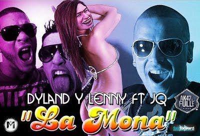 Dyland & Lenny Ft. JQ 'The #1 Contender' - La Mona | General