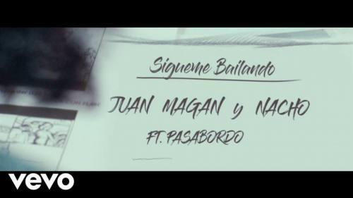 Juan Magan ft. Nacho y Pasabordo - Sigueme Bailando | Juan Magan