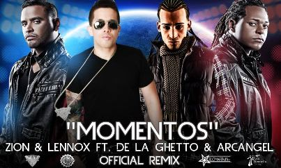 Zion & Lennox Ft. Arcangel y De La Ghetto - Momentos (Remix) | General