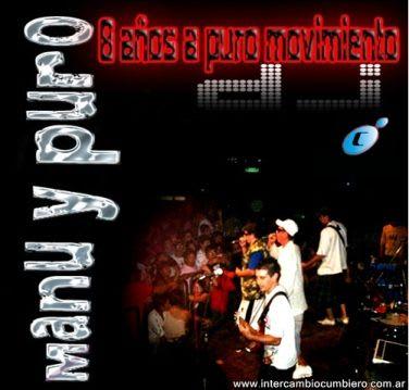 Manu y Puro - 8 Años A Puro Movimiento Dj (2011) | Cumbia