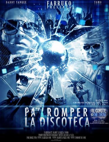 Farruko Ft. Daddy Yankee & Yomo - Pa Romper La Discoteca   General