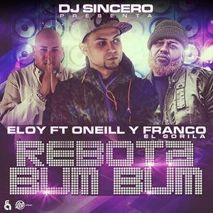Eloy Ft. Oneill y Franco El Gorila