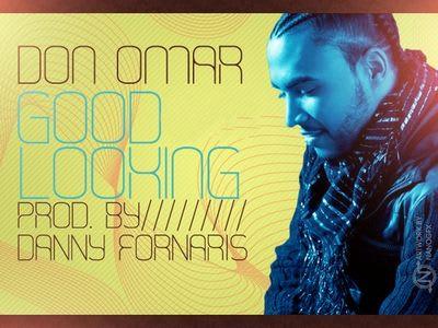 Don Omar - Good Looking [2010]   Reggaeton
