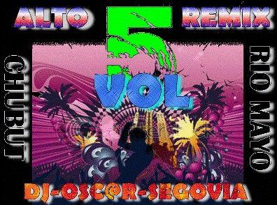 Dj Oscar Segovia - Alto Remix Vol. 5 [2011] | Cumbia