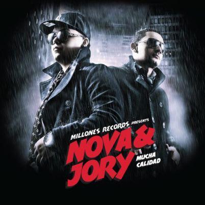 Nova & Jory - Mucha Calidad [2011] (Original-iTunes) @ 320 | Discos @320