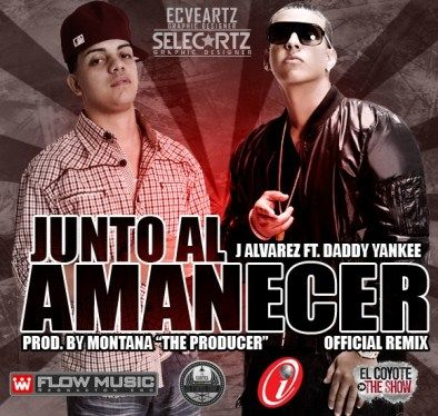 J Alvarez Ft. Daddy Yankee - Junto Al Amanecer (Official Remix) | General