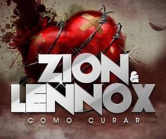 Zion & Lennox - Como Curar (Los Verdaderos) [2010] PINA RECORDS | General