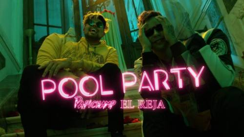 Papichamp ft El Reja - Pool Party (Video Oficial) | El Reja