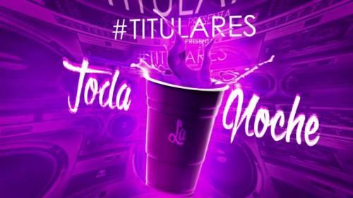 Titulares - Toda la Noche | Cumbia 2018