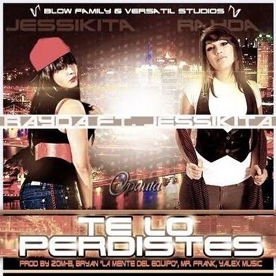 Rayda Ft. Jessikita - Te Lo Perdiste (Prod. Zom-B Bryan Mr. Frank Yalex Music) | General