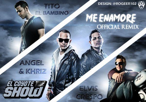 Angel & Khriz Ft Tito El Bambino y Elvis Crespo - Me Enamore (Official Remix) | General