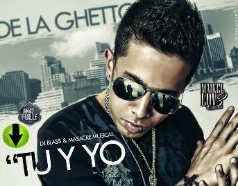 De La Ghetto - Tu y Yo   General