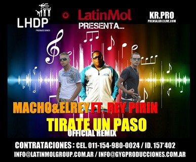 Macho y El Rey Ft. Rey Pirin - Tirate Un Paso (Official Remix) | Cumbia