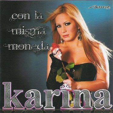 Karina - Con La Misma Moneda (2010) @ 320   Cumbia