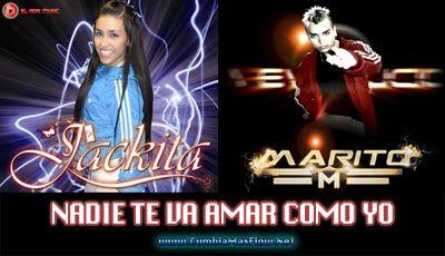 Jackita Ft. Marito - Nadie Te Va Amar Como Yo [Nuevo Abril 2011] EL ADRI MUSIC | Cumbia