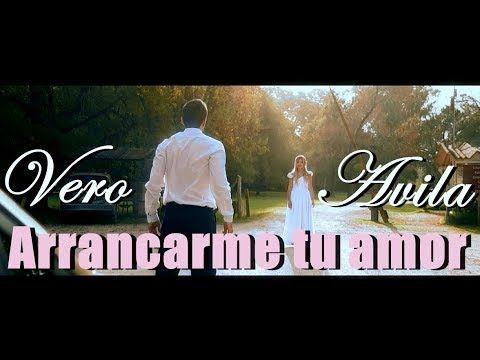 Veronica Avila - Arrancarme Tu Amor   Veronica Avila