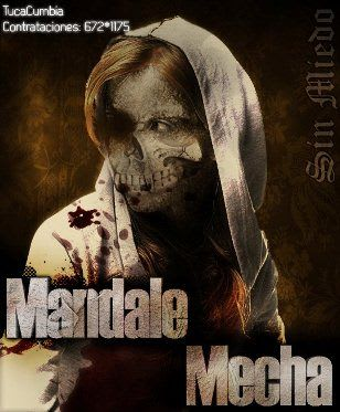 Mandale Mecha - Sin Miedo [Nuevo 2011] | Cumbia