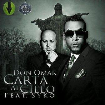 Don Omar Ft. Syko - Carta Al Cielo (Prod. By A&X) (Meet The Orphans) (Bonus Track iTunes)   General