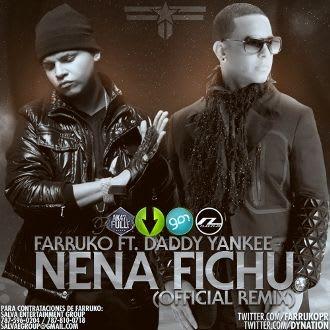 Farruko Ft. Daddy Yankee - Nena Fichu (Official Remix) | General