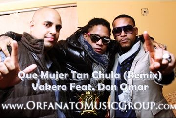 Vakero Ft Don Omar - Que Mujer Tan Chula (Official Remix) | General