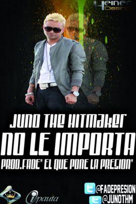 Juno - No Le Importa (Prod. By Fade) | General