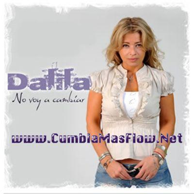 Dalila - No Voy A Cambiar [2010] (Original)   Cumbia