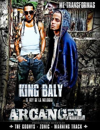 Arcangel Ft. King Baly - Me Transformas | General