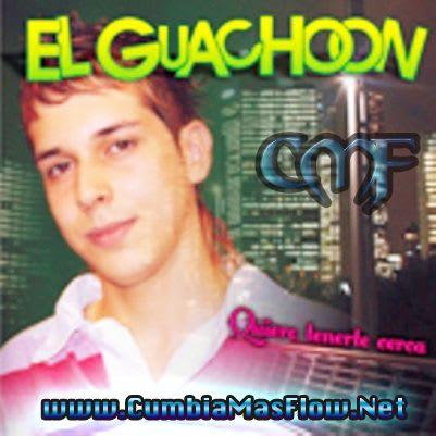 El Guachoon - Quiero Tenerte Cerca (2011) | Cumbia