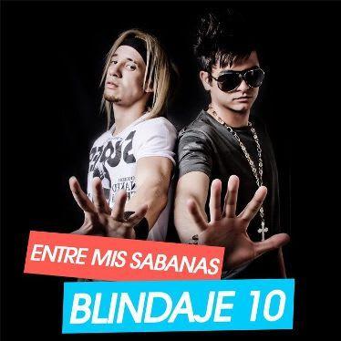Blindaje 10 - Entre Mis Sabanas [2010] | General