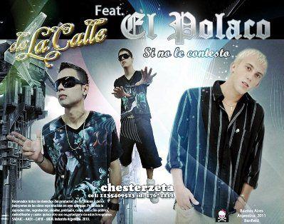 El Polaco Ft De La Calle - Si No Le Contesto [Chester Z] | Cumbia