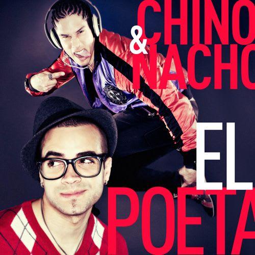 Chino & Nacho - El Poeta   General