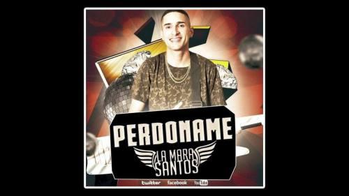La Mara Santos - Perdóname | La Mara Santos