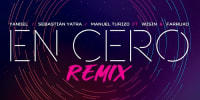 Yandel ft Sebastian Yatra, Manuel Turizo, Wisin y Farruko - En Cero (Remix) | Reggaeton