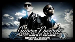 Arcangel Ft. Daddy Yankee - Quiero Decirte (New Official Version) | Reggaeton