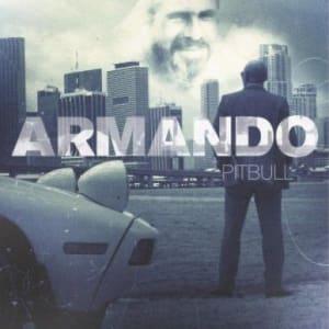 Pitbull - Armando (2010) | General
