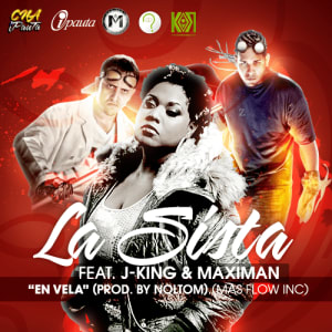 La Sista Feat. J-King & Maximan - En Vela (Prod By Noltom) (Mas Flow Inc.) | General