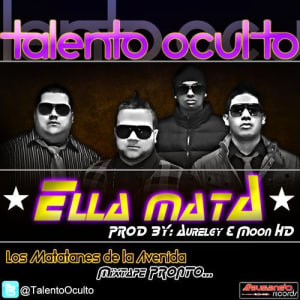 Talento Oculto - Ella Mata (Prod. By Aurelgy & Moon HD) | General