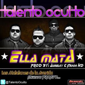 Talento Oculto - Ella Mata (Prod. By Aurelgy & Moon HD) | General