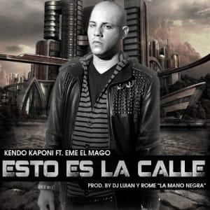 Kendo Kaponi - Esto Es La Calle | General
