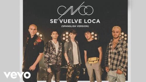 CNCO - Se Vuelve Loca (Spanglish Version) | CNCO