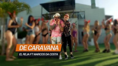 El Reja ft Marcos Da Costa - De Caravana | Cumbia 2017