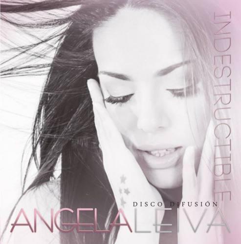 Angela Leiva - Indestructible (CD Difusion) | Angela Leiva